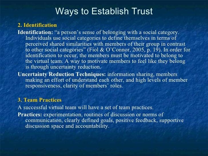 "Ways to Establish Trust <ul><li>2. Identification </li></ul><ul><li>Identification:  ""a person's sense of belonging with a..."