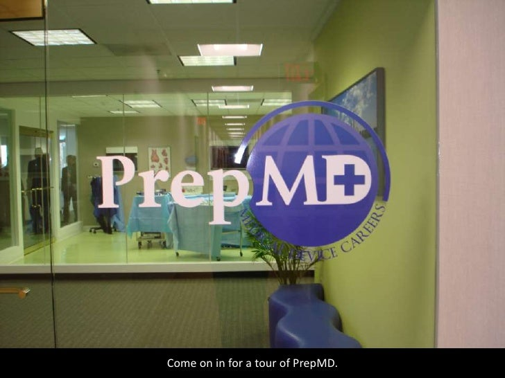 Come on in for a tour of PrepMD.<br />