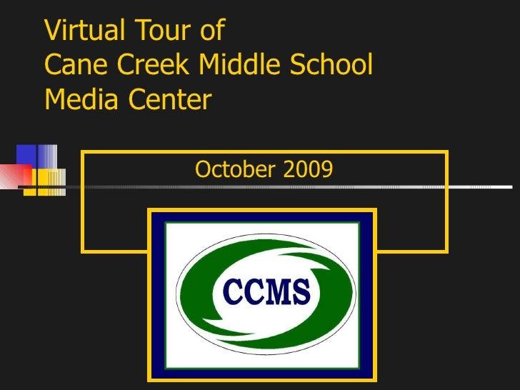 Virtual Tour of Cane Creek Middle School Media Center October 2009