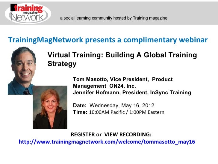 TrainingMagNetwork presents a complimentary webinar           Virtual Training: Building A Global Training           Strat...