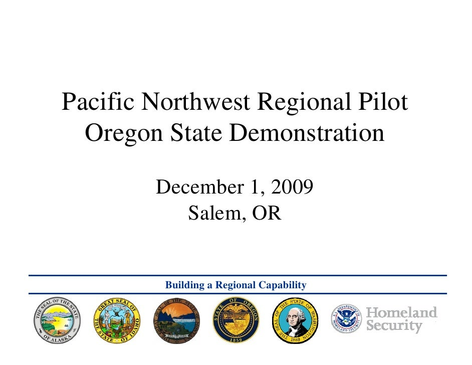 CNR Annual Program Status Review 8 February 2005     Pacific Northwest Regional Pilot   Oregon State Demonstration        ...