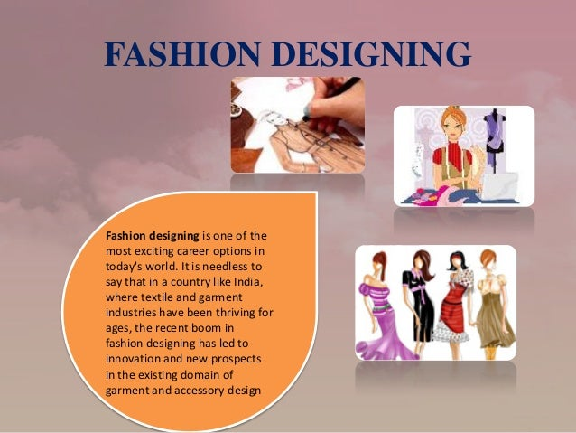 Best Graphic Designing Fashion Is One Of Themost Exciting Career Options With Interior A Good Option