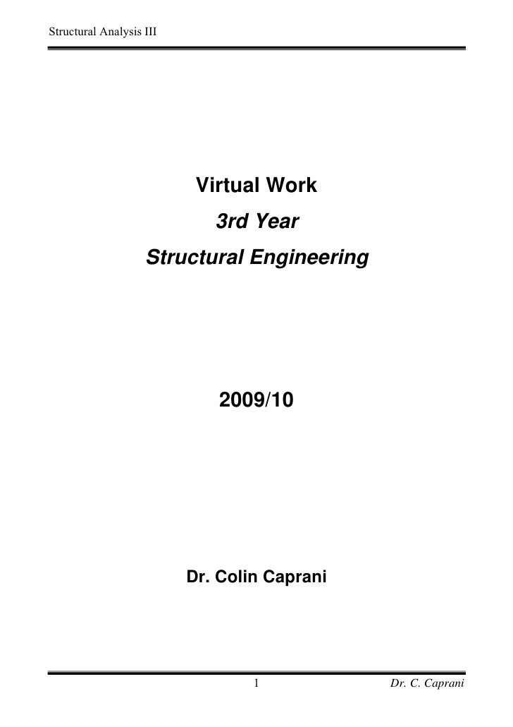 Structural Analysis III                           Virtual Work                             3rd Year                    Str...