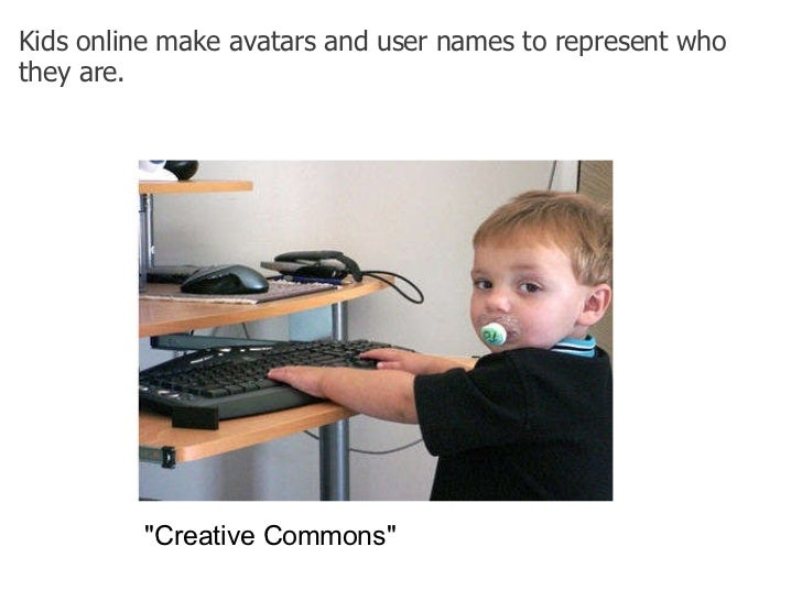 """Kids online make avatars and user names to represent who they are.  """"Creative Commons"""""""