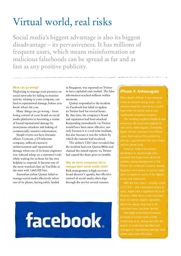 Virtual world, real risksSocial media's biggest advantage is also its biggestdisadvantage – its pervasiveness. It has mill...
