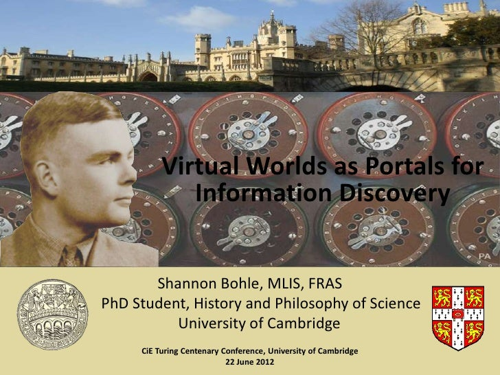 Virtual Worlds as Portals for             Information Discovery       Shannon Bohle, MLIS, FRASPhD Student, History and Ph...