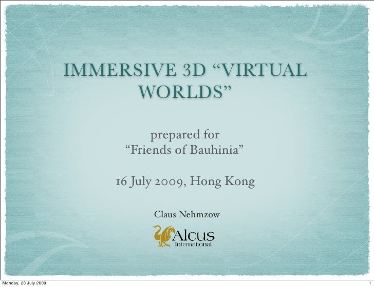 "IMMERSIVE 3D ""VIRTUAL                             WORLDS""                                   prepared for                  ..."