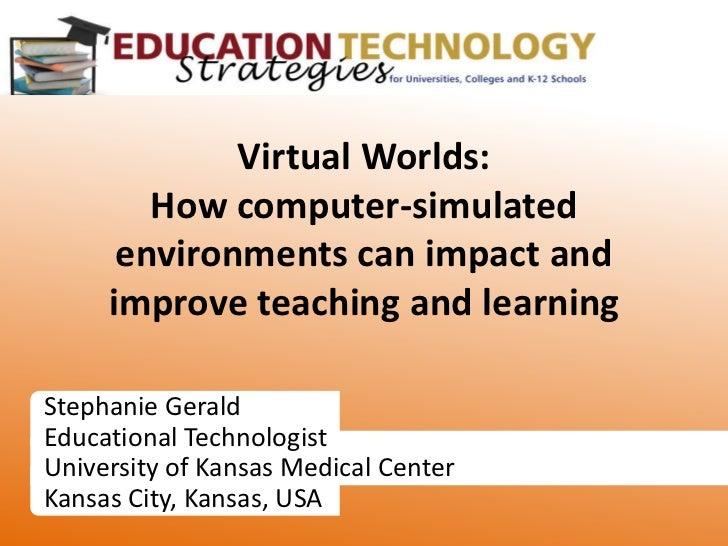 Stephanie Gerald<br />Educational Technologist<br />University of Kansas Medical Center<br />Kansas City, Kansas, USA<br /...