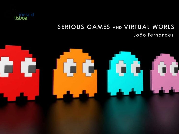 SERIOUS GAMES ANDVIRTUAL WORLS<br />João Fernandes<br />