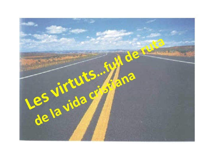 Virtudes.hoja de ruta cristiano1