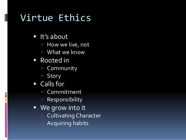 Virtue Ethics And Human Nature