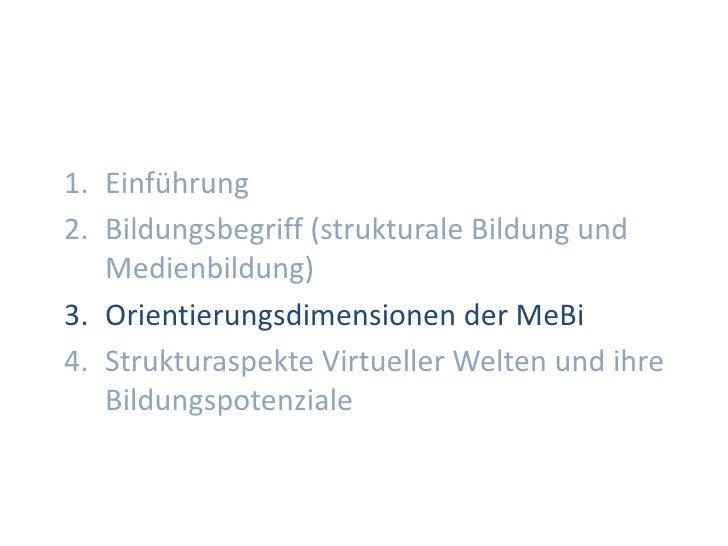 Dr. Benjamin Jörissen – www.joerissen.name     1. Einführung 2. Bildungsbegriff (strukturale Bildung und    Medienbildung)...