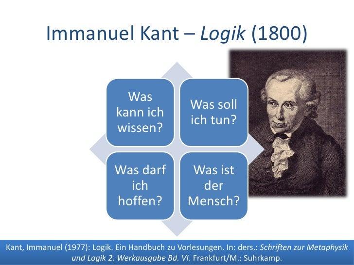 Dr. Benjamin Jörissen – www.joerissen.name               Immanuel Kant – Logik (1800)                                  Was...