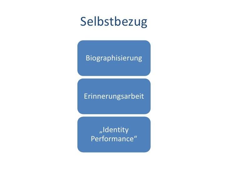 """Dr. Benjamin Jörissen – www.joerissen.name     Selbstbezug  Biographisierung    Erinnerungsarbeit         """"Identity    Per..."""