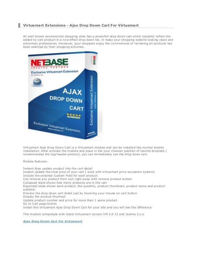 Virtuemart Extensions - Ajax Drop Down Cart For Virtuemart All well-known ecommercial shopping sites has a powerfull drop ...