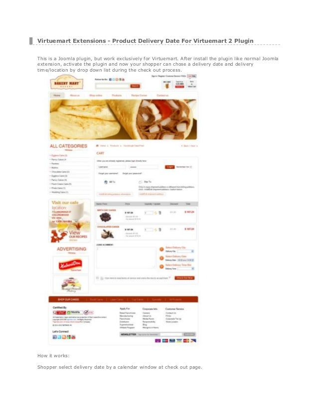 Virtuemart Extensions - Product Delivery Date For Virtuemart 2 Plugin This is a Joomla plugin, but work exclusively for Vi...