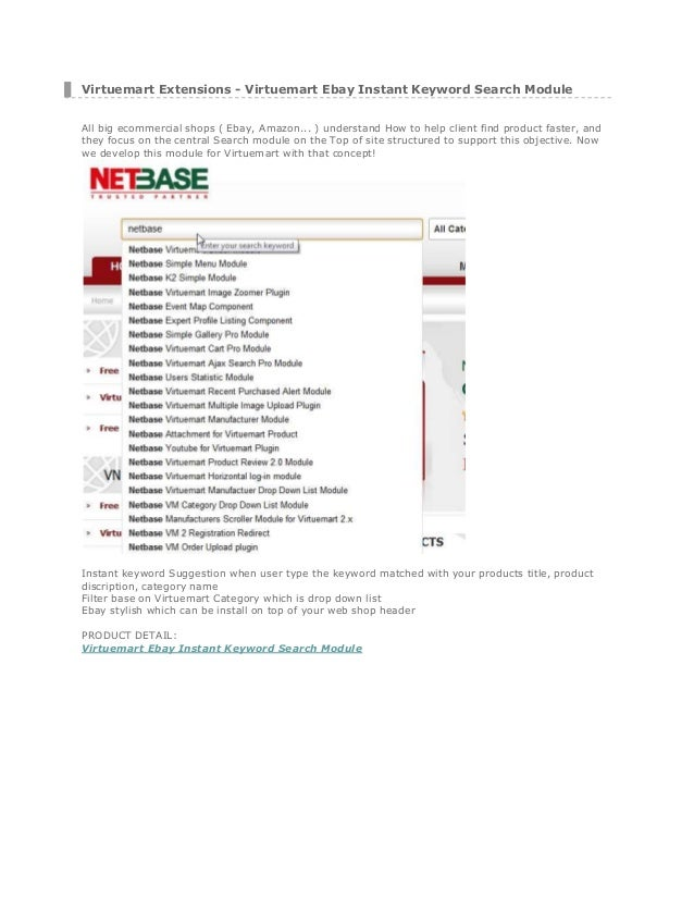 Virtuemart Extensions - Virtuemart Ebay Instant Keyword Search Module All big ecommercial shops ( Ebay, Amazon... ) unders...