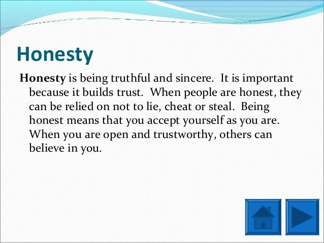 virtues honesty honesty is being