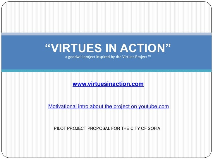 """""""VIRTUES IN ACTION""""       a goodwill project inspired by the Virtues Project ™           www.virtuesinaction.comMotivation..."""
