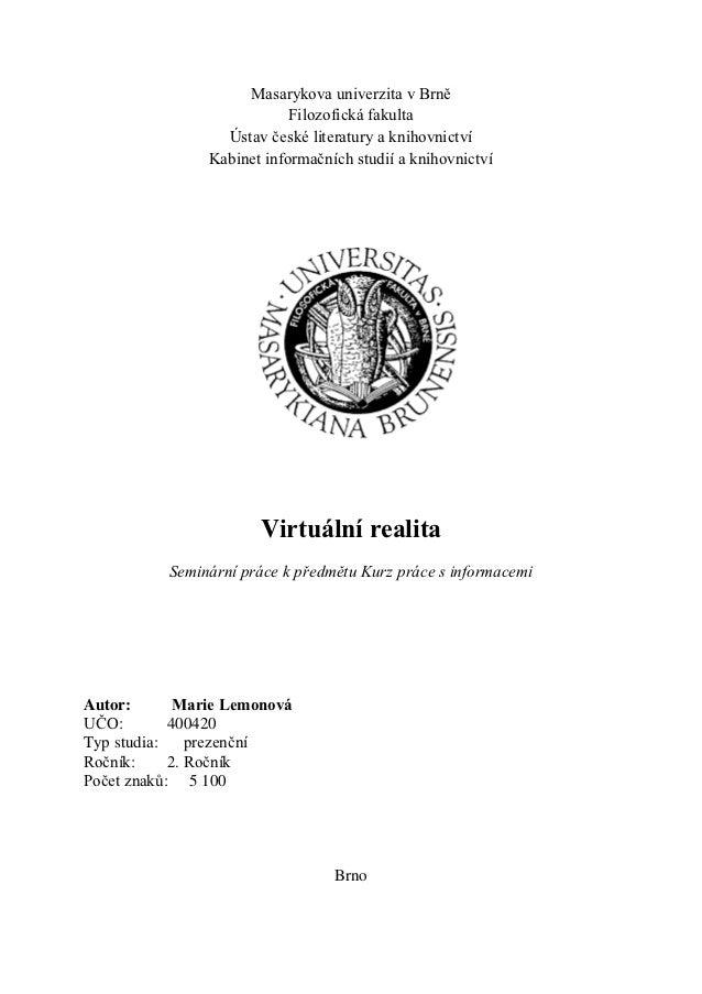Masarykova univerzita v Brně                            Filozofická fakulta                  Ústav české literatury a knih...