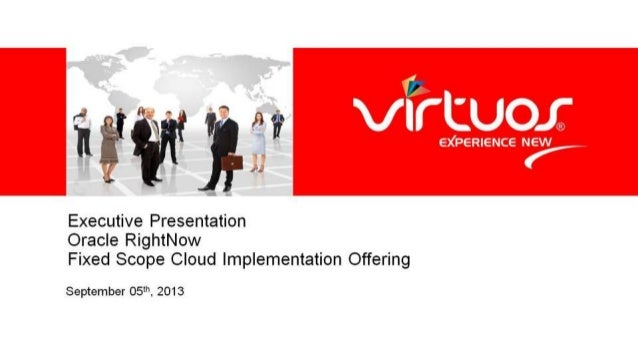 Virtuos Oracle RightNow Fixed Scope Implementation Offering