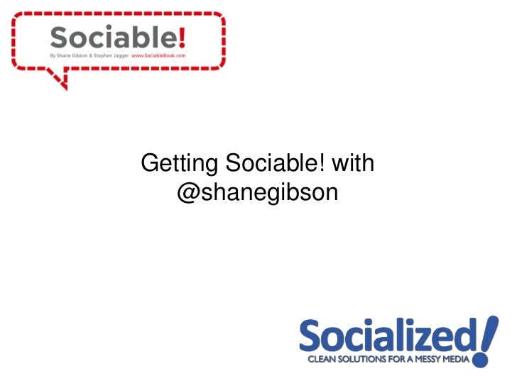 Getting Sociable! with   @shanegibson