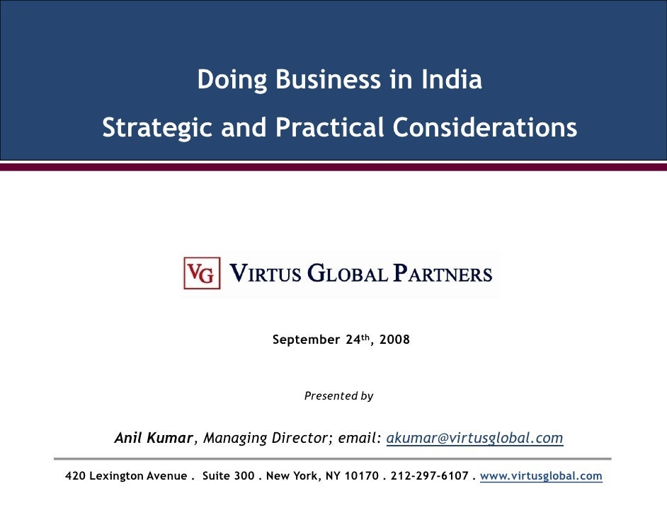 Doing Business in India       Strategic and Practical Considerations                                        September 24th...