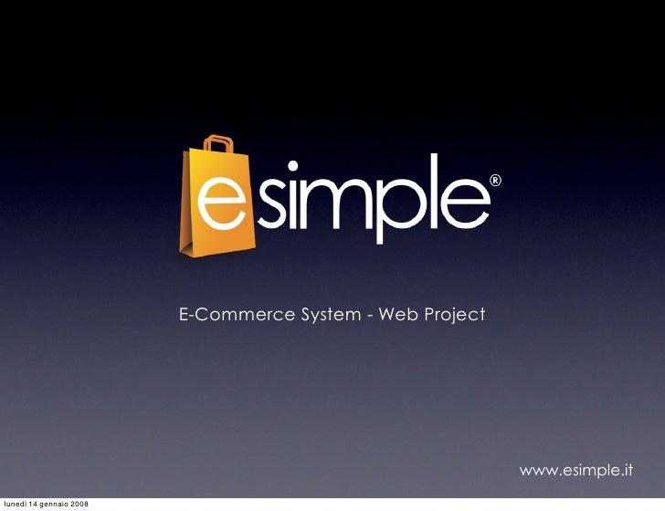 E-Commerce System - Web Project                                                                www.esimple.it lunedì 14 ge...