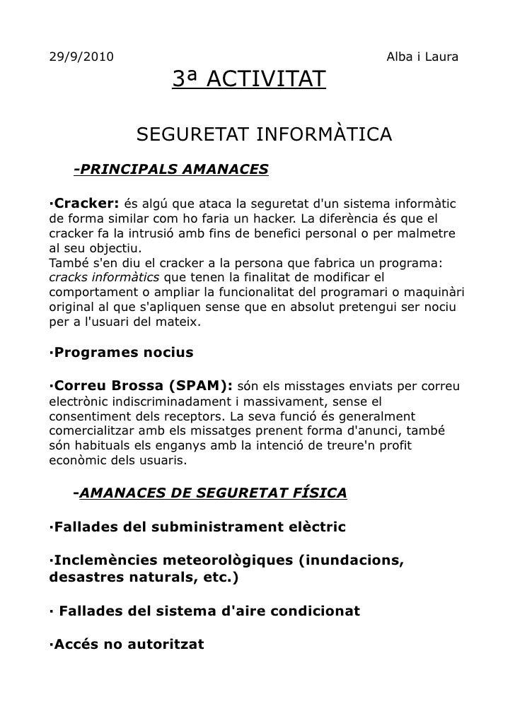 29/9/2010                                             Alba i Laura                     3ª ACTIVITAT                SEGURET...