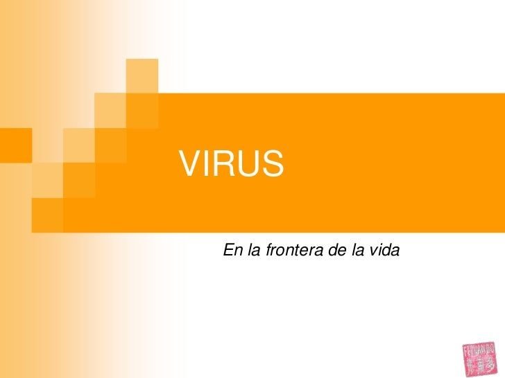 VIRUS<br />En la frontera de la vida<br />