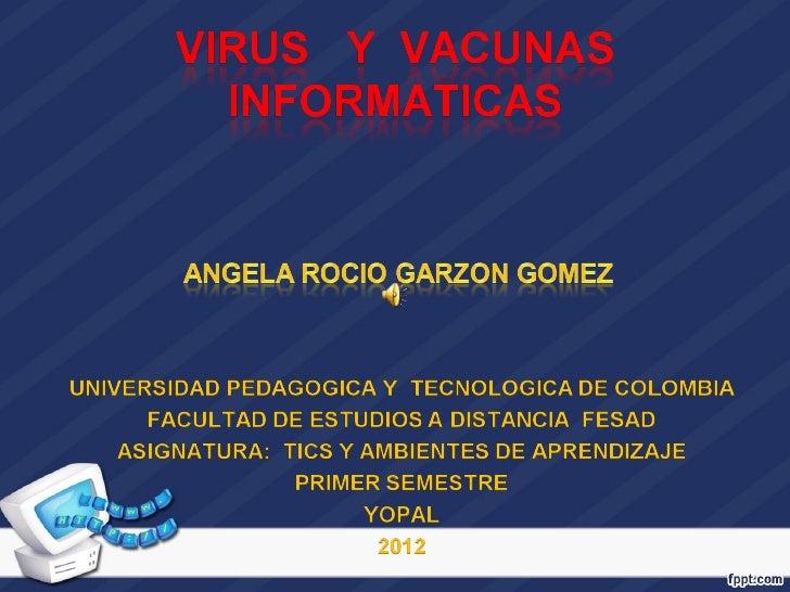 ¿Qué es un virus informático?Es un programa elaborado por una o varias personas,  con el único fin de dañar     el ordenad...