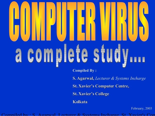 Compiled By :S. Agarwal, Lecturer & Systems InchargeSt. Xavier's Computer Centre,St. Xavier's CollegeKolkata              ...