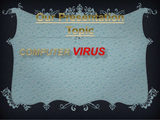 Computer Virus powerpoint presentation Slide 2