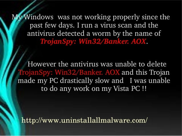 TrojanSpy: Win32/Banker. AOX Removal Guide Slide 3
