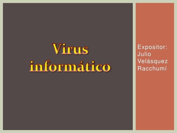 Expositor:JulioVelásquezRacchumí