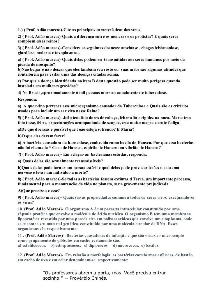 1-) ( Prof. Adão marcos)-Cite as principais características dos vírus.2) ( Prof. Adão marcos)-Quais a diferença entre os m...