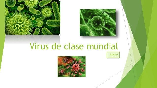 Virus de clase mundial Iniciar