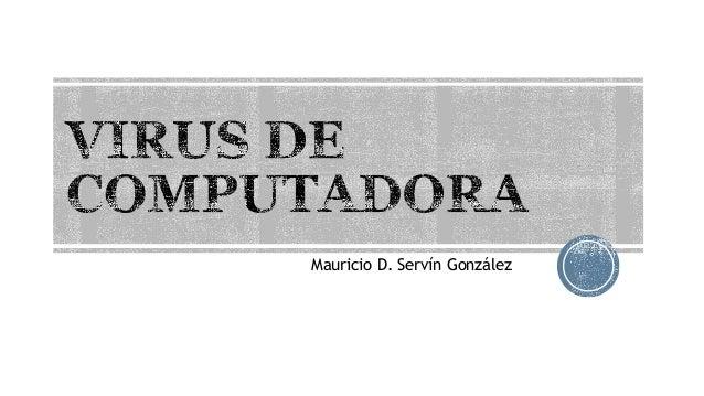 Mauricio D. Servín González