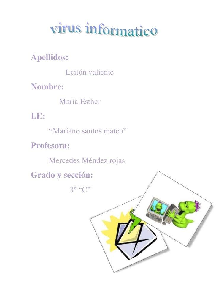 """Apellidos: <br />                Leitón valiente<br />Nombre:<br />             María Esther<br />I.E:<br />         """"Mari..."""