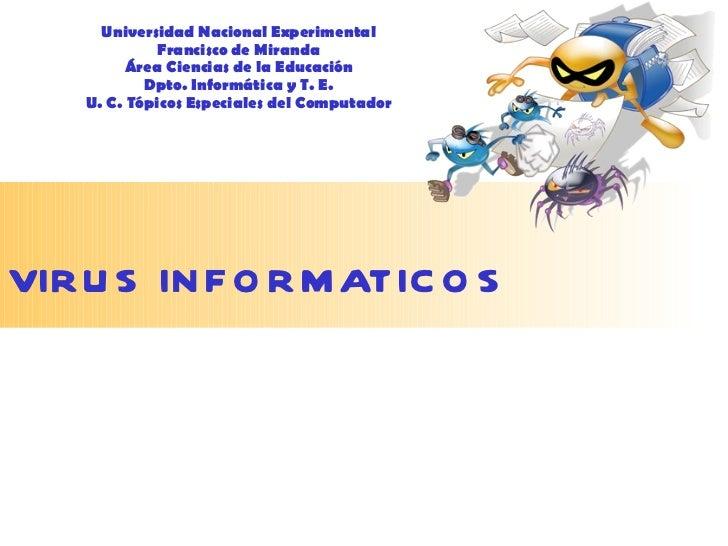 Universidad Nacional Experimental Francisco de Miranda Área Ciencias de la Educación Dpto. Informática y T. E. U. C. Tópic...