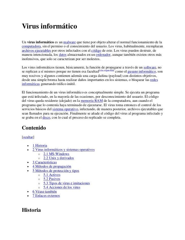 Virus informático<br />Un virus informático es un malware que tiene por objeto alterar el normal funcionamiento de la comp...
