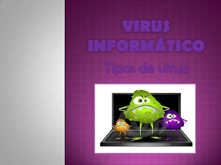 Tipos de virus: