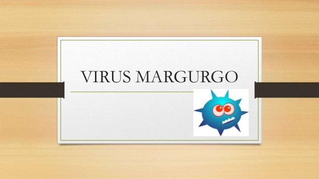 VIRUS MARGURGO