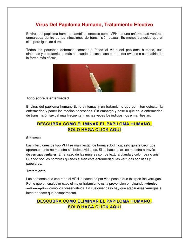 Virus Del Papiloma Humano, Tratamiento EfectivoEl virus del papiloma humano, también conocido como VPH, es una enfermedad ...