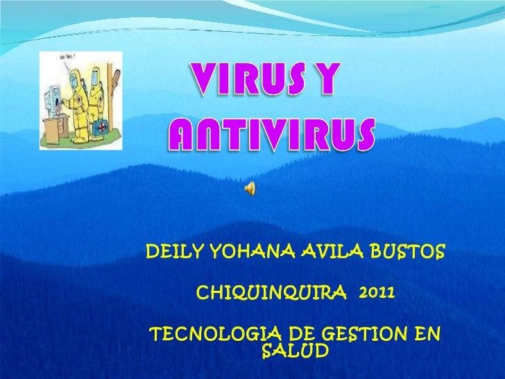 DEILY YOHANA AVILA BUSTOS CHIQUINQUIRA  2011 TECNOLOGIA DE GESTION EN SALUD