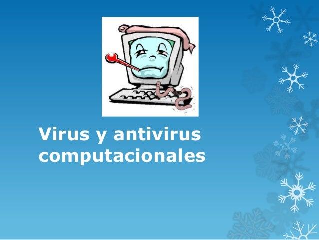 Virus y antiviruscomputacionales