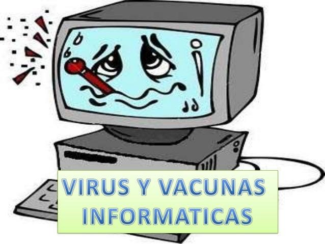 Un virus informático esun malware que tiene por objeto alterar el normal    funcionamiento de  la computadora, sin elpermi...