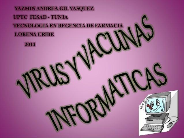 YAZMIN ANDREA GIL VASQUEZ UPTC FESAD - TUNJA TECNOLOGIA EN REGENCIA DE FARMACIA LORENA URIBE 2014
