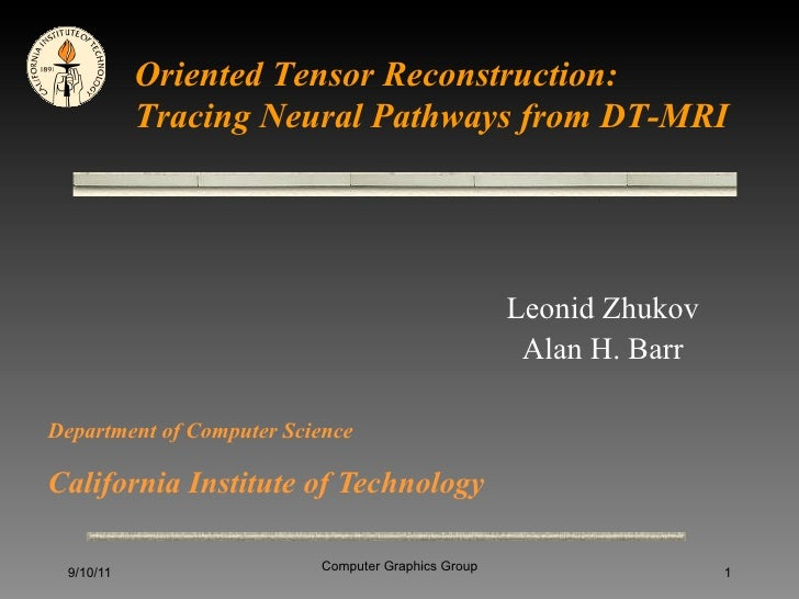 Oriented Tensor Reconstruction:           Tracing Neural Pathways from DT-MRI                                             ...