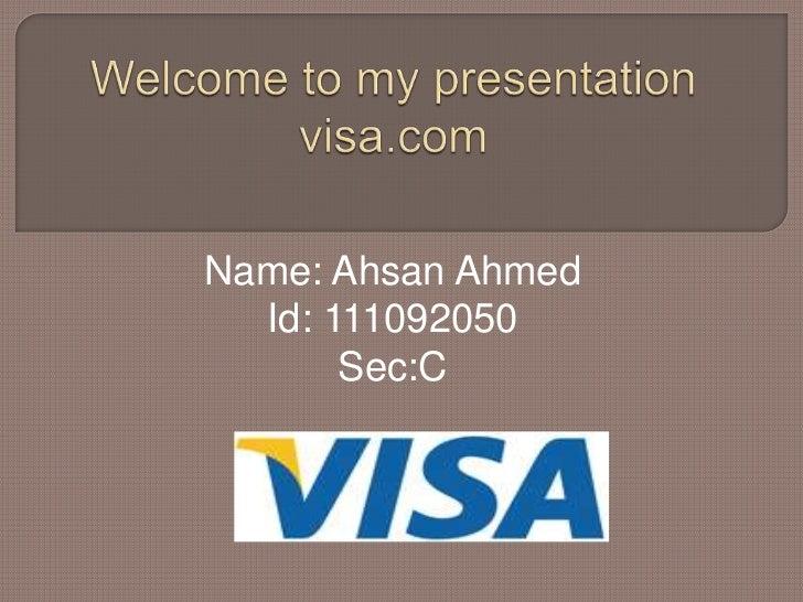 Name: Ahsan Ahmed  Id: 111092050       Sec:C